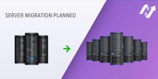 Server migrations for more traffic and a better platform